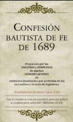 Confesión Bautista de fe 1689