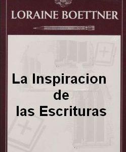 Boettner Inspiración de las Escrituras